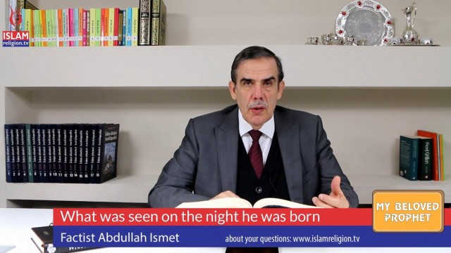 16 – What was seen on the night he was born- My Beloved Prophet