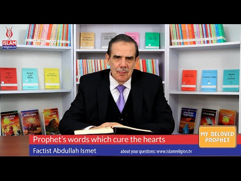 45- Prophet's words which cure the hearts – My Beloved Prophet