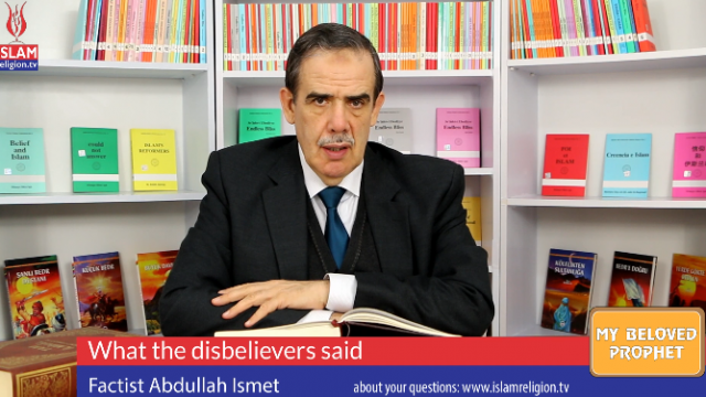 55- What the disbelievers said- My Beloved Prophet